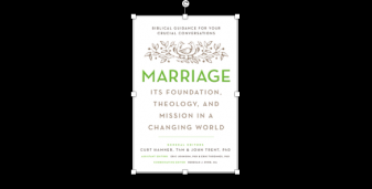 Book Preview: Marriage: Its Foundation, Theology, and Mission in A Changing World