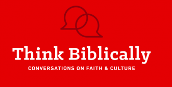 Top 10 Think Biblically Podcasts of 2018