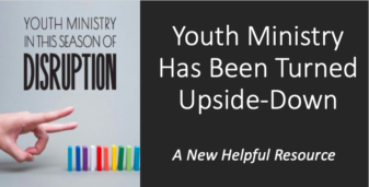 Youth Ministry in this Season of Disruption: Author Interview