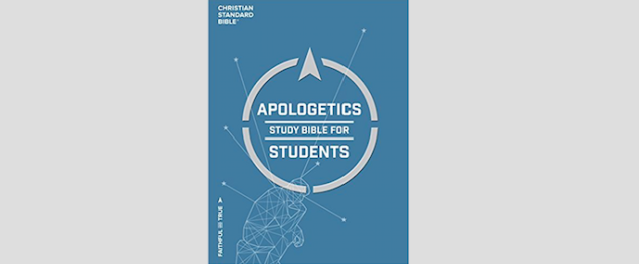 Coming Soon: The Revised Apologetics Study Bible for Students