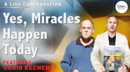 Do Miracles Happen today? Yes! An Interview with Dr. Craig Keener.