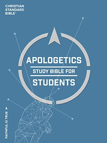 The Apologetics Study Bible for Students (Hardcover)